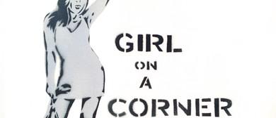 Girl On A Corner by Victor Rodger (Return Season)