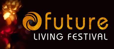 Future Living Festival