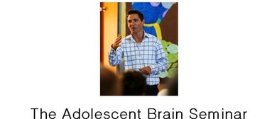 The Adolescent Brain Seminar