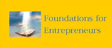Foundations for Entrepreneurs