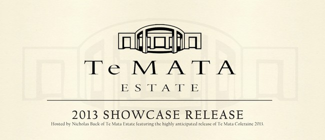 Te Mata 'Coleraine' 2013 Showcase: Sold Out: SOLD OUT