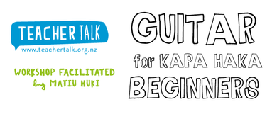 Guitar for Kapa Haka - Beginners - TeacherTalk