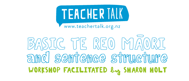 Basic Te Reo and Sentence Structure - Sharon Holt