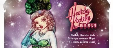 Hootchy Kootchy Girls Burlesque Amateur Night