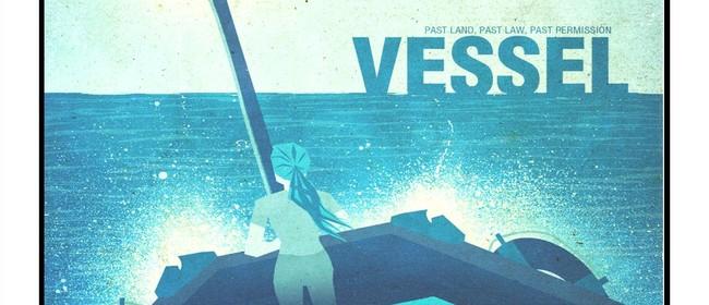 Auckland Women's Centre's Film Premiere: Vessel