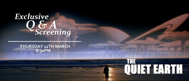 The Quiet Earth: Q&A Screening With Writer Sam Pillsbury