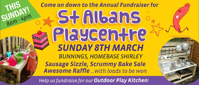 St Albans Playcentre Sausage Sizzle, Raffle and Bake Sale