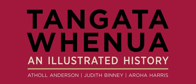 Talking about Tangata Whenua: An Illustrated History