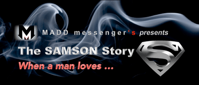 The Samson Story - when a man loves...