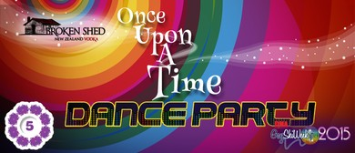 Broken Shed presents Once Upon a Time