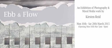 Ebb & Flow - A Photographic Exhibition by Kirsten Reid