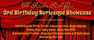 The Rock n Roll Circus 3rd Birthday Burlesque Showcase