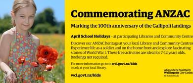 Commemorating ANZAC – School Holiday Activities
