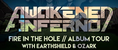 Awakened Inferno / Fire in the Hole