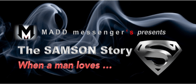 The Samson Story - When a man loves