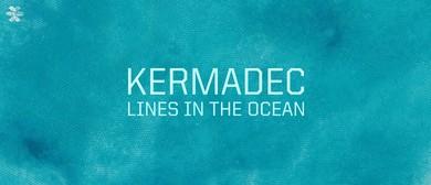 Kermadec: Lines in the Ocean