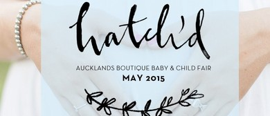 Hatch'd Boutique Baby + Child Fair
