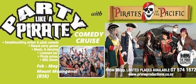"Pirates of the Pacific: ""Party like a Pirate"" Comedy Cruise"