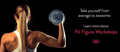 Fit Figure Fitness Workshops For Women