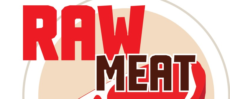 Raw Meat Monday - April