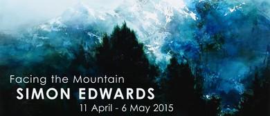 Simon Edwards: Facing the Mountain (2015)