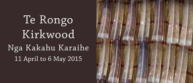 Te Rongo Kirkwood: Nga Kakahu Karaihe (2015)
