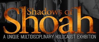 The Shadows of Shoah Exhibition