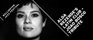 Alda Resende's Latin Club - Tribute to Joao Bosco