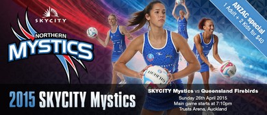 SKYCITY Mystics v MISSION Firebirds