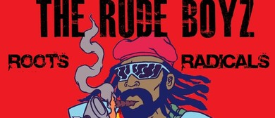 The Rude Boyz - Roots Radicals