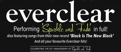 Everclear 'Sparkle & Fade'
