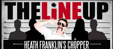 The Line Up With Heath Franklin's Chopper