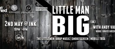 Little Man Big ( UK, Drop Music, Mobile Trax, The Littlemen)