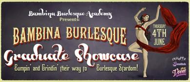 Bambina Burlesque Academy Graduate Showcase