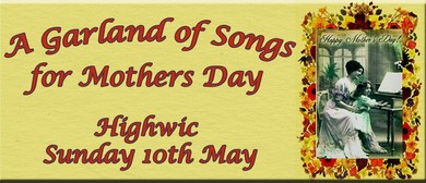 A Garland Of Songs For Mothers Day