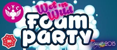 LYC Wet & Wild Foam Party!