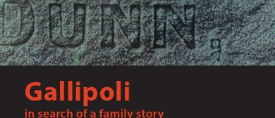 Gallipoli - In Search of a Family Story