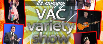 The Amazing VAC Variety Show