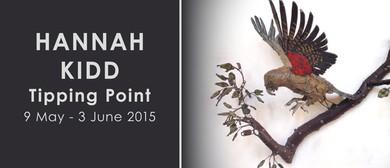 Hannah Kidd: Tipping Point (2015)