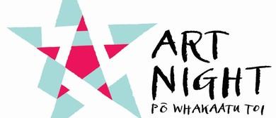 Art Night: Pō Whakaatu Toi