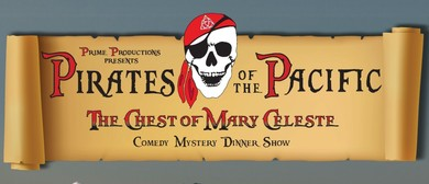 'Pirates of the Pacific' - Midwinter Mystery Dinner Show