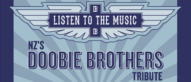 Listen to the Music: The Doobie Brothers Tribute Show
