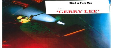Stand up Piano Man Gerry Lee