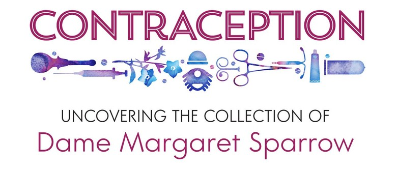 Contraception: The Collection of Dame Margaret Sparrow