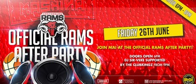 Mai Rams Afterparty w. DJ Sir-vere & The Clubkingz