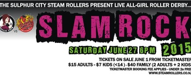Sulphur City Steam Rollers - Slam Rock