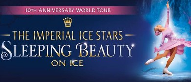 Sleeping Beauty on Ice: CANCELLED