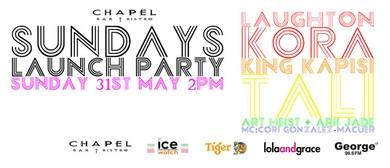Chapel Sundays - Launch Party