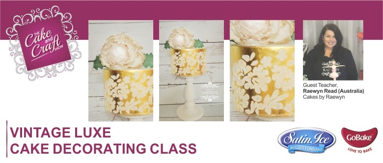 Cake Decorating Course Albury Wodonga : Vintage Luxe with Raewyn Read Cake Decorating Class ...