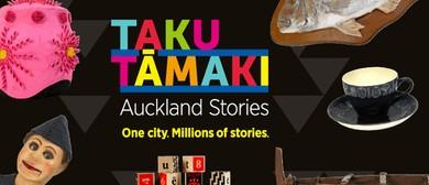 Taku Tāmaki – Auckland Stories